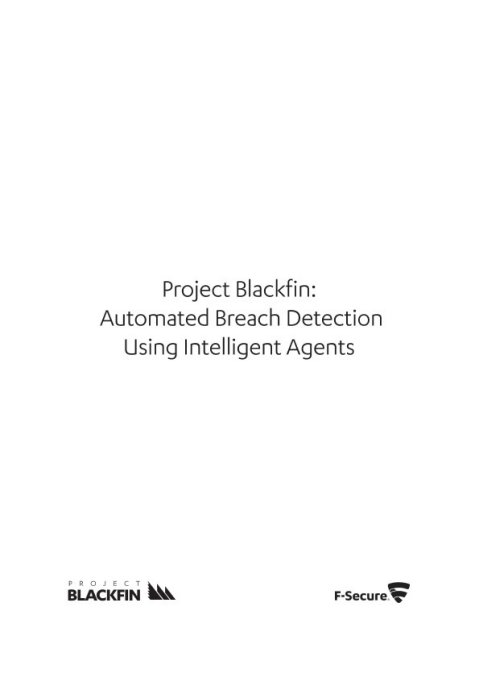 Project Blackfin: Automated Breach Detection Using Intelligent Agents
