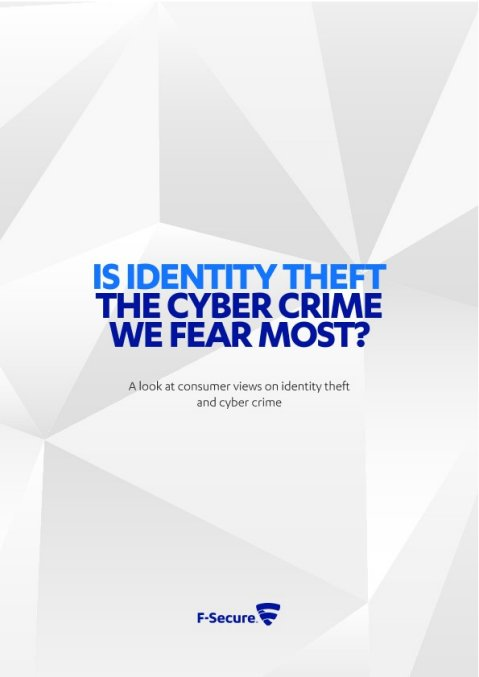 F-Secure Report | Is ID theft the cyber crime we fear most?