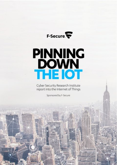 F-Secure Whitepaper - Pinning Down The IoT (English).pdf